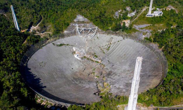 La caída del telescopio de Arecibo y el mal financiamiento de la infraestructura científica